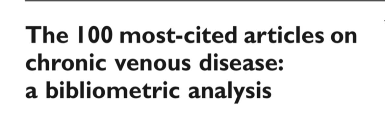 Die 100 meist zitierten Publikationen zu chronischen Venenerkrankungen